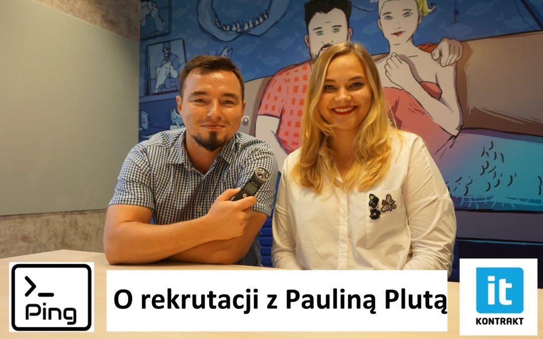 Testowanie oprogramowania podcast – O rekrutacji z Pauliną Plutą