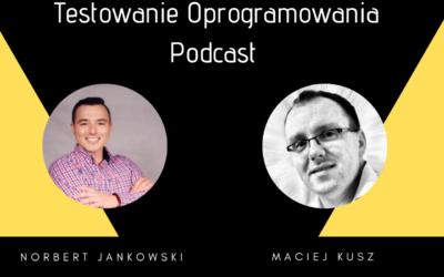 Testerskie ścieżki rozwoju – gość Maciej Kusz